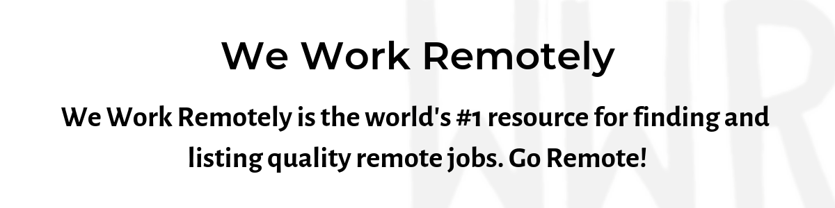 We Work Remotely is the world's #1 resource for finding and listing quality remote jobs.